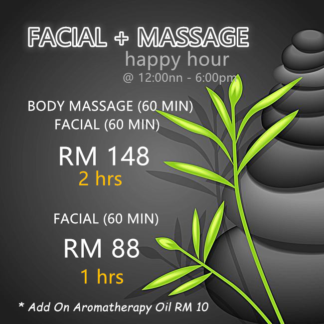 BODY MASSAGE + FACIAL TREATMENT - Happy Hour